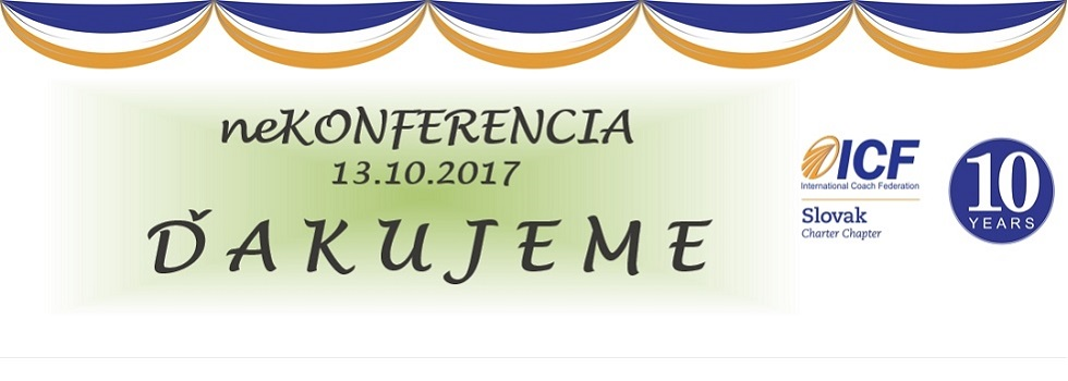 NEKONFERENCIA pri príležitosti 10. výročia založenia ICF - Slovenská pobočka: 7,5 + 2,5 CCEUs